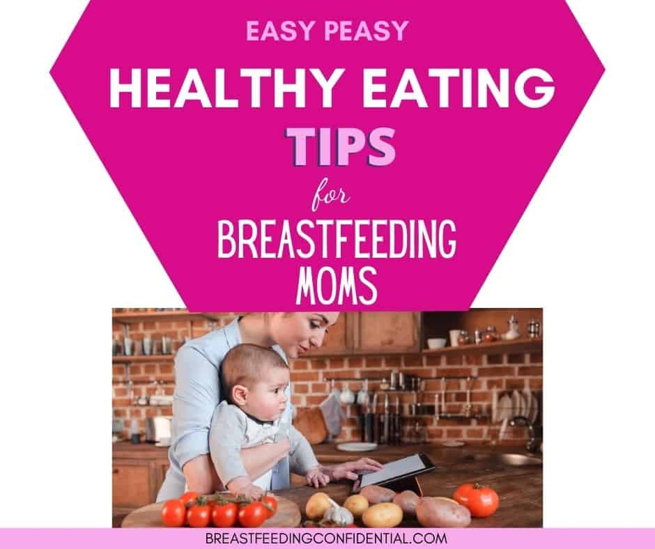 How To Easily Have A Healthy Eating Plan For Breastfeeding ...